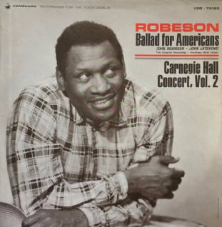 Paul Robeson ‎- Ballad For Americans/Carnegie Hall Concert Vol. 2 (LP) (EX/VG++)